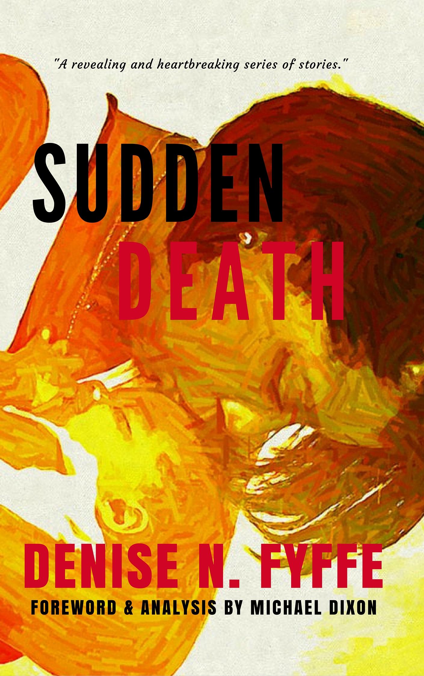 Feature on Sudden Death, A Christian Novella by Denise N. Fyffe